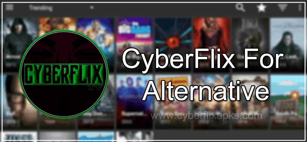 CyberFlix For Alternative